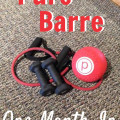 Pure Barre - One Month In
