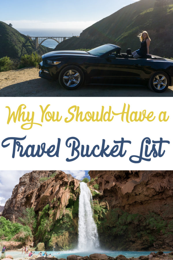 Why You Should Have A Travel Bucket List